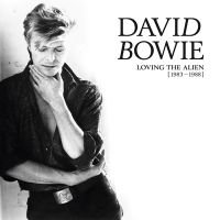Cover David Bowie - Loving The Alien [1983-1988]